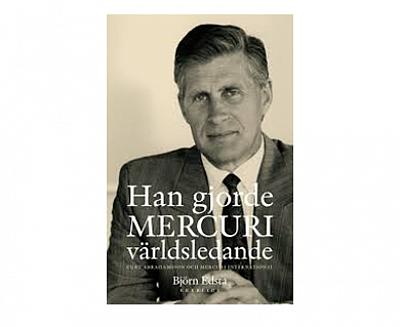 Ny bok: Han gjorde Mercuri världsledande – Curt Abrahamsson och Mercuri International